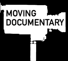 MOVING DOCUMENTARY